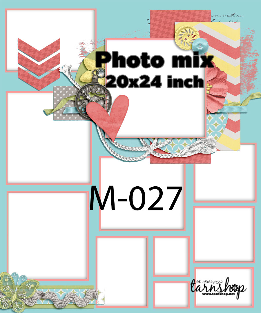 Template photo mix ขนาด 20x24 รหัส M-027